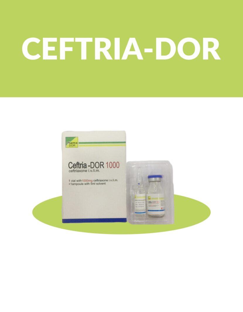 Ceftria-DOR 1000 (Ceftriaxone Injection)